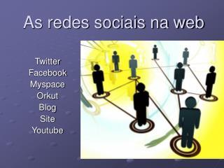 As redes sociais na web