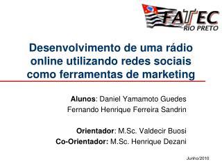 Desenvolvimento de uma rádio online utilizando redes sociais como ferramentas de marketing