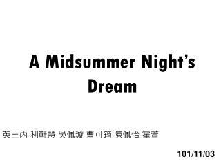 A Midsummer Night�s Dream