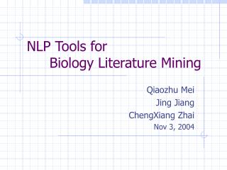 NLP Tools for  	Biology Literature Mining
