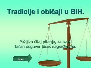 Tradicije i običaji u BiH.