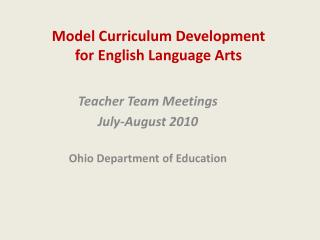 Model Curriculum Development  for English Language Arts