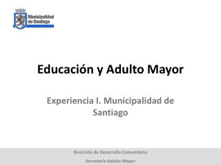 Educación y Adulto Mayor
