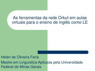 As ferramentas da rede Orkut em aulas virtuais para o ensino de inglês como LE