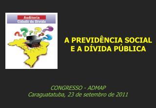 CONGRESSO - ADMAP Caraguatatuba, 23 de setembro de 2011