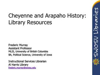 Cheyenne and Arapaho History: Library Resources