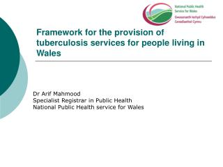 Framework for the provision of tuberculosis services for people living in Wales