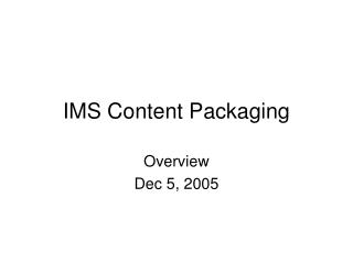 IMS Content Packaging