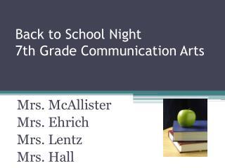 Back to School Night 7th Grade Communication Arts