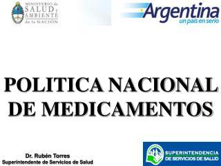 Dr. Rubén Torres Superintendente de Servicios de Salud
