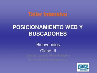 Taller Intensivo POSICIONAMIENTO WEB Y BUSCADORES