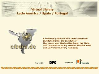Virtual Library  Latin America / Spain / Portugal