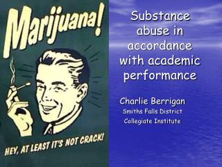 Substance abuse in accordance with academic performance