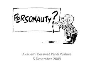 Akademi Perawat Panti Waluya 5  Desember  2009