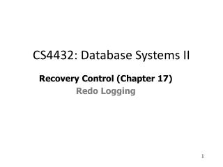 Recovery Control (Chapter 17) Redo Logging