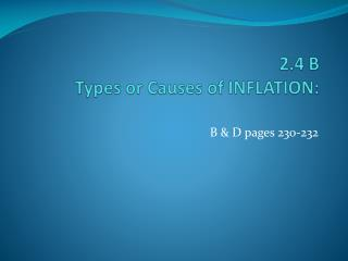 2.4 B Types or  Causes of INFLATION: