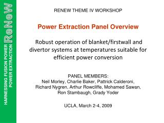 Power Extraction Panel Overview   Robust operation of blanket