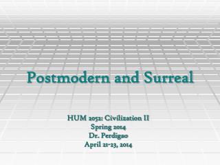 Postmodern and Surreal