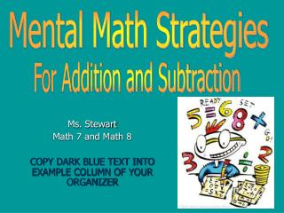 Ms. Stewart Math 7 and Math 8 COPY DARK BLUE TEXT INTO EXAMPLE COLUMN OF YOUR ORGANIZER