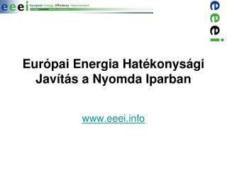 Eur�pai Energia Hat�konys�gi Jav�t�s a Nyomda Iparban