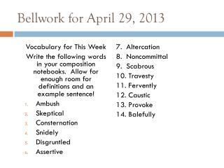 Bellwork for April 29, 2013