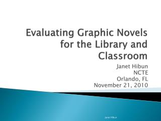 Evaluating Graphic Novels for the Library and Classroom