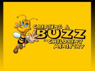 Creating A Buzz...