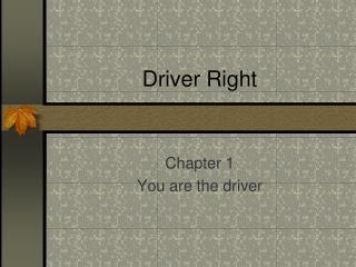 Driver Right