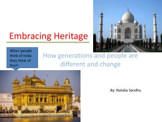 Embracing Heritage