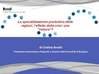 di Cristina Brasili Presidente Associazione RegiosS e docente dell'Università di Bologna