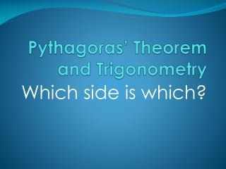 Pythagoras' Theorem and Trigonometry
