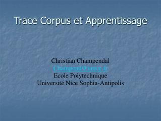 Trace Corpus et Apprentissage