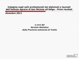 a cura del Servizio Statistica  della Provincia autonoma di Trento