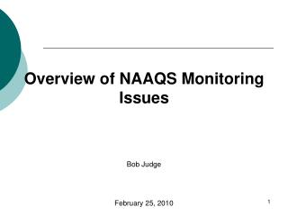 Overview of NAAQS Monitoring Issues