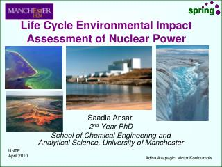 Life Cycle Environmental Impact Assessment of Nuclear Power