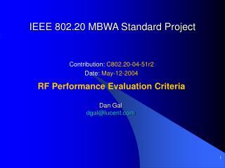 IEEE 802.20 MBWA Standard Project