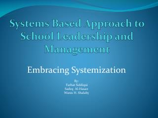 Systems Based Approach to School Leadership and Management