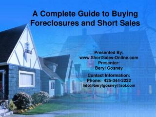 A Complete Guide to Buying Foreclosures and Short Sales