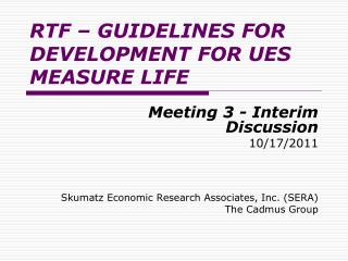 RTF – GUIDELINES FOR DEVELOPMENT FOR UES MEASURE LIFE