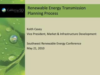 Renewable Energy Transmission Planning Process