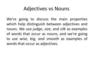 Adjectives vs Nouns