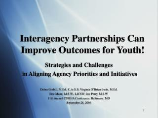 Interagency Partnerships Can Improve Outcomes for Youth!