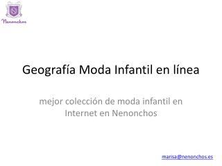 Geografía Moda Infantil en línea