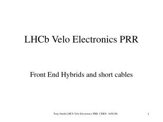 LHCb Velo Electronics PRR