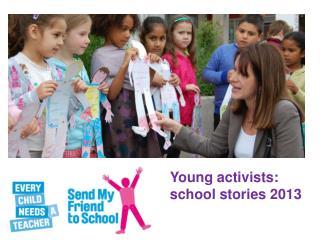 Young activists:  school stories 2013