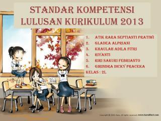 Standar Kompetensi Lulusan Kurikulum  2013