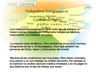 Trabajadores  Inmigrantes  en  Carolina del Norte