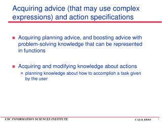Acquiring advice (that may use complex expressions) and action specifications