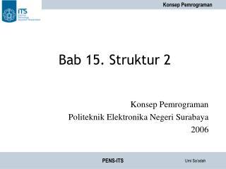 Bab 15. Struktur 2
