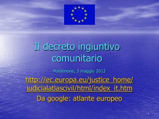 Il decreto ingiuntivo comunitario